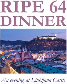 RIPE64 Dinner